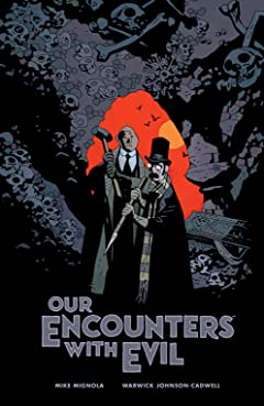 Our Encounters with Evil: Adventures of Professor J.T. Meinhardt and His Assistant Mr. Knox