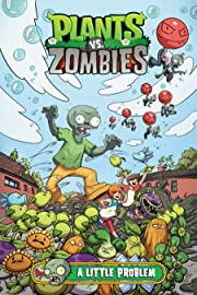 Plants vs. Zombies Vol. 14: A Little Problem