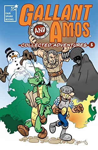 Gallant & Amos Collected Adventures Tome 1