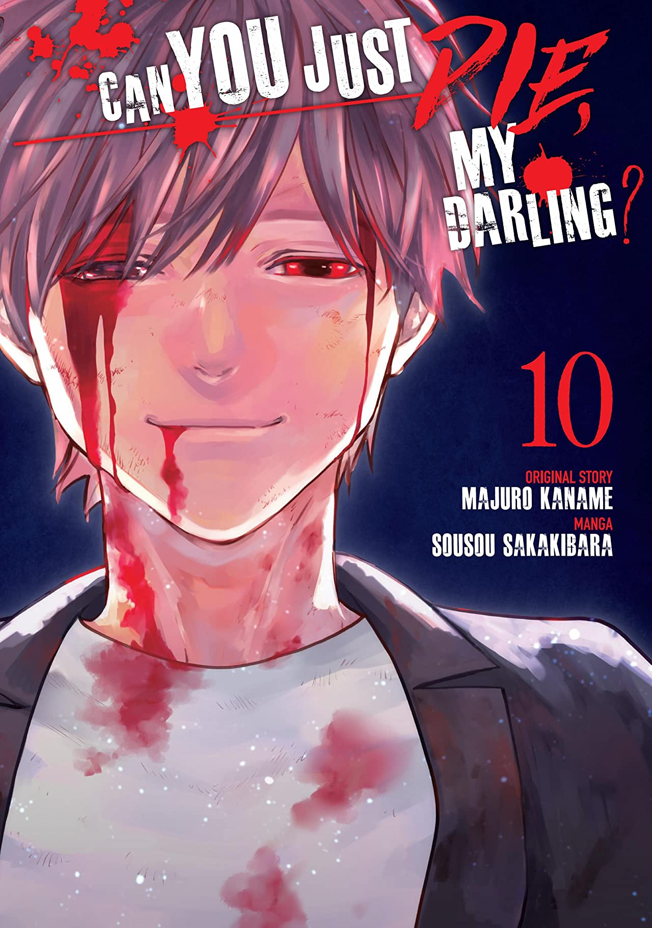 Can You Just Die, My Darling? Vol. 10