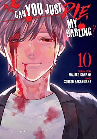 Can You Just Die, My Darling? Tome 10