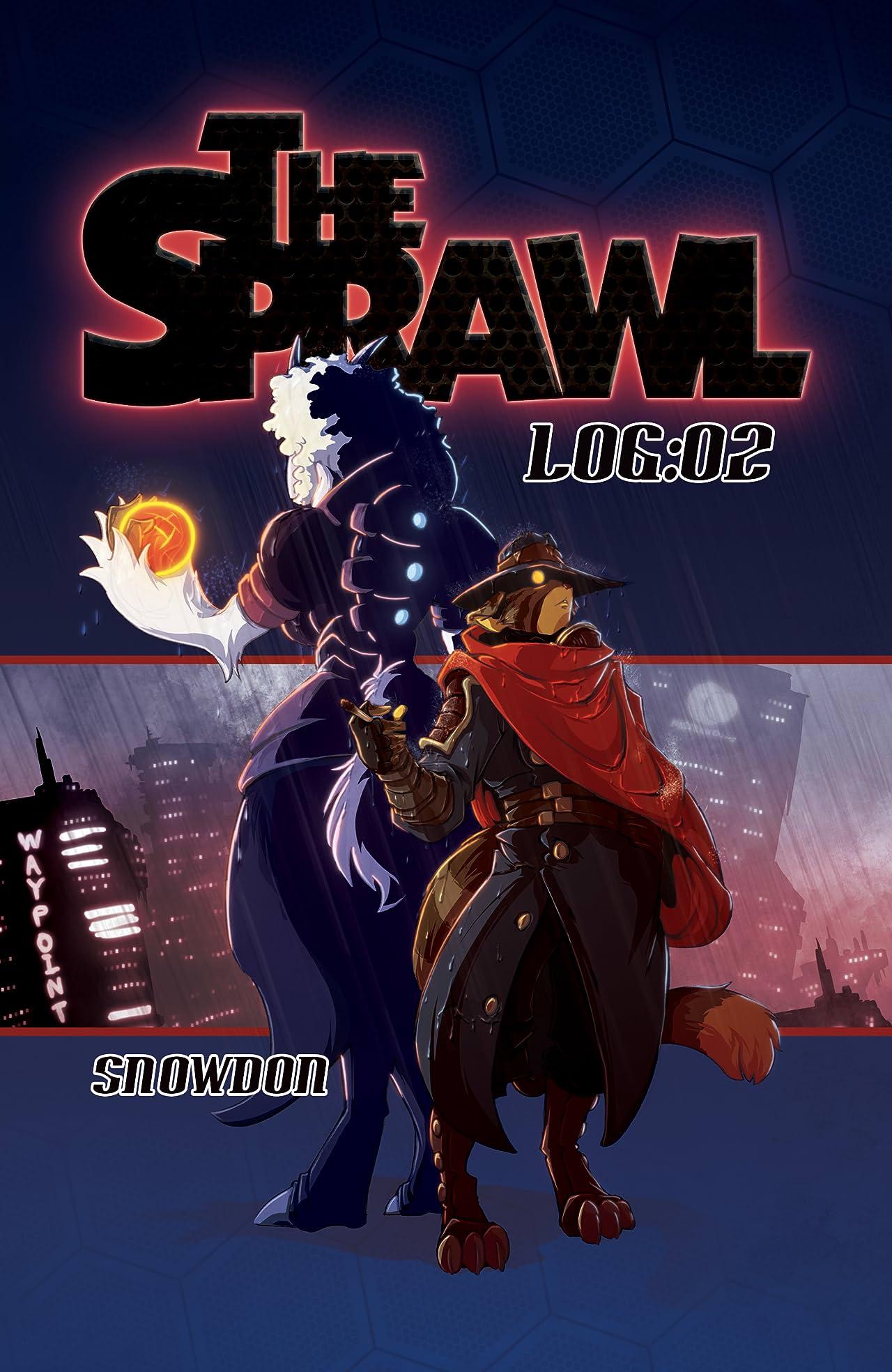 The Sprawl Vol. 2: LOG:02