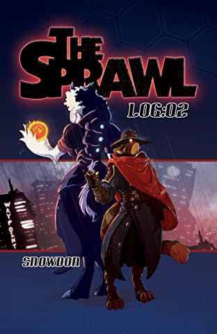 The Sprawl Tome 2: LOG:02