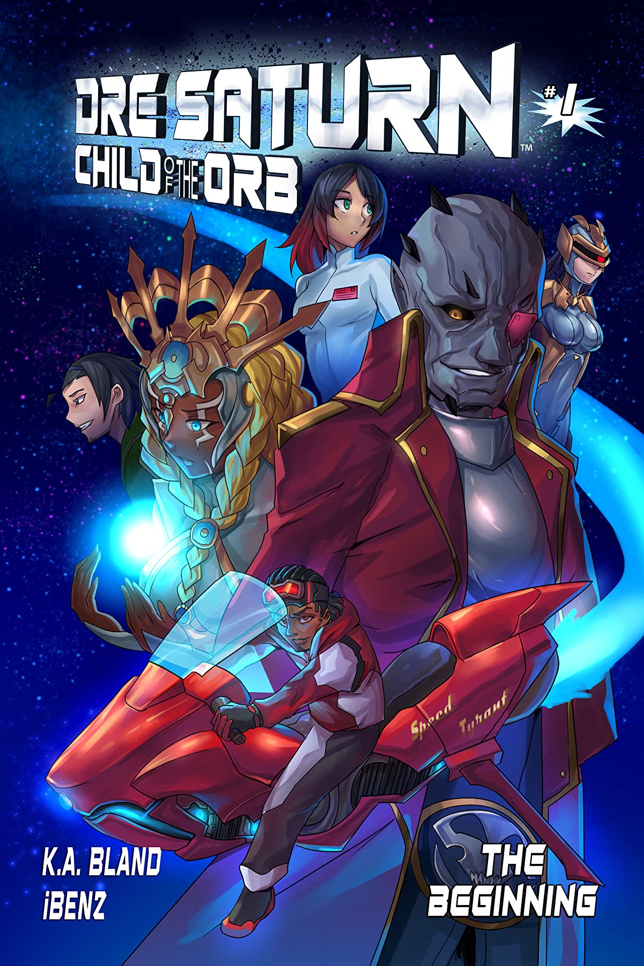 Dre Saturn: Child of The Orb #1