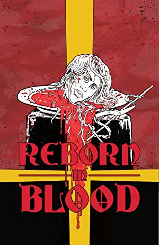 Reborn in Blood No.1