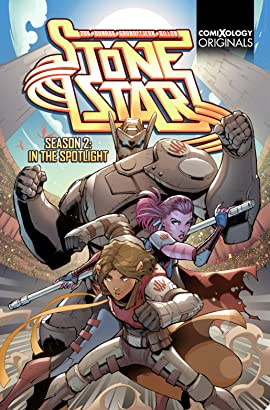 Stone Star Season Two (comiXology Originals)