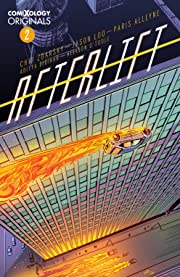 AFTERLIFT (comiXology Originals) #2 (of 5)
