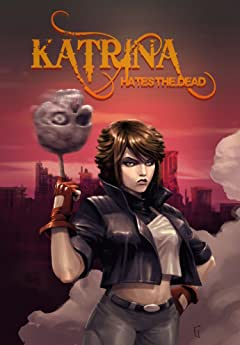 Katrina Hates the Dead Vol. 1