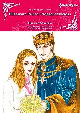 Billionaire Prince, Pregnant Mistress Vol. 1: The Royal House of Karedes