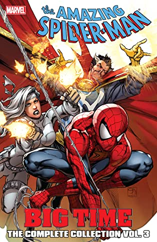 Spider-Man: Big Time: The Complete Collection Vol. 3