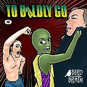 To Baldly Go #5