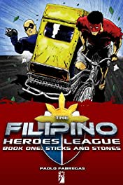 The Filipino Heroes League Vol. 1: Sticks and Stones