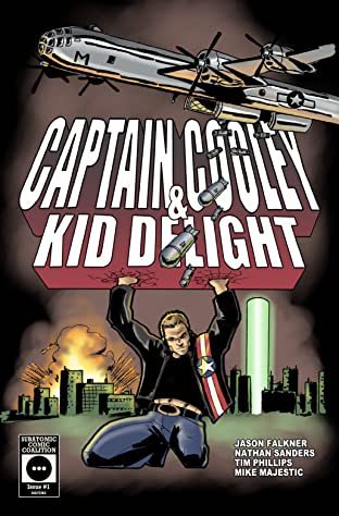 Captain Cooley & Kid Delight No.1