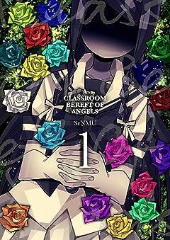 A Classroom Bereft of Angels No.1