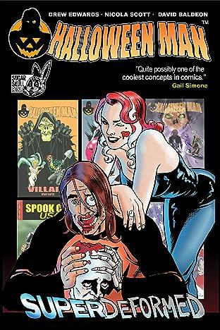 Halloween Man: Superdeformed #1