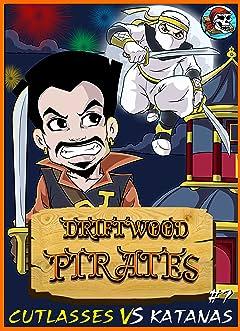 Driftwood Pirates #7