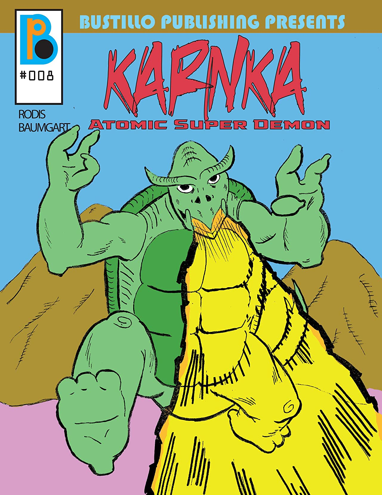 Bustillo Publishing Presents Vol. 8: Karnaka: Atomic Super Demon