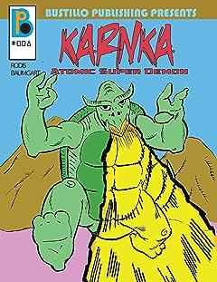 Bustillo Publishing Presents Vol. 8: Karnaka: Atomic Super Demon