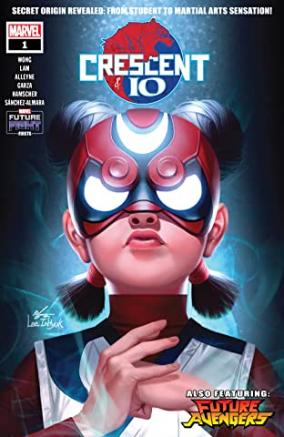 Future Fight Firsts: Crescent And Io (2019) No.1