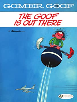 Gomer Goof Vol. 4: The Goof is Out There