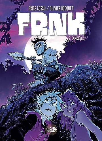 FRNK Vol. 5: Cannibals