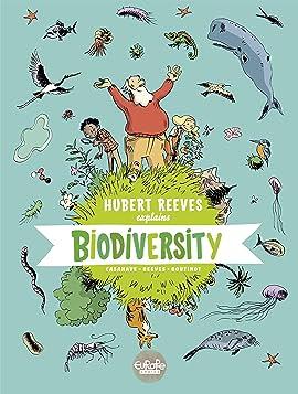 Hubert Reeves Explains Vol. 1: Biodiversity