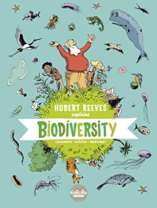 Hubert Reeves Explains Vol. 1: Biodiversity