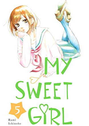 My Sweet Girl Tome 5