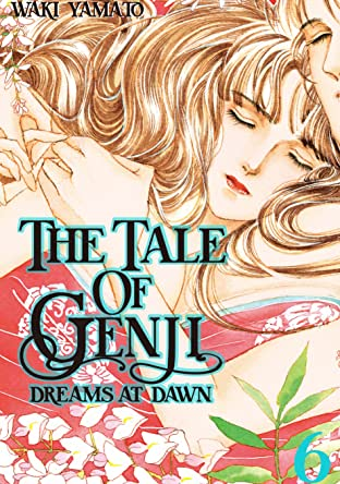 The Tale of Genji: Dreams at Dawn Vol. 6