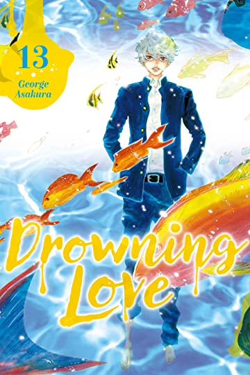 Drowning Love Tome 13