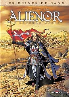 Les Reines de sang - Alienor, la Légende noire Vol. 3