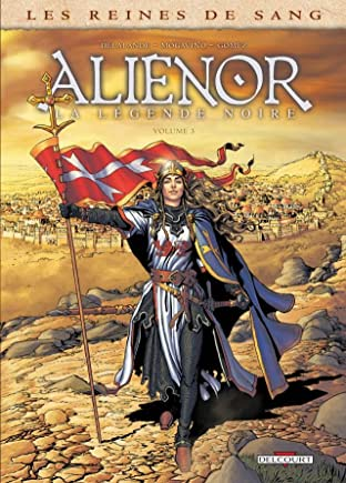 Les Reines de sang - Alienor, la Légende noire Tome 3