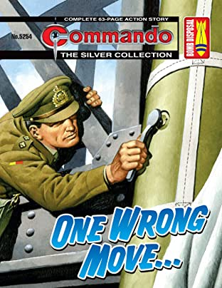 Commando No.5254: One Wrong Move…