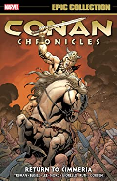 Conan Chronicles Epic Collection: Return To Cimmeria