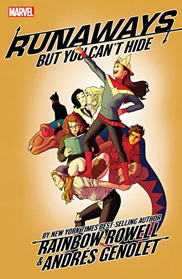 Runaways by Rainbow Rowell Tome 4: But You Can't Hide