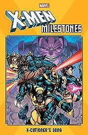 X-Men Milestones: X-Cutioner's Song