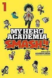 My Hero Academia: Smash!! Tome 1