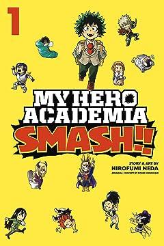 My Hero Academia: Smash!! Vol. 1