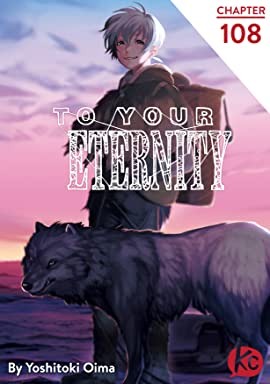 To Your Eternity #108