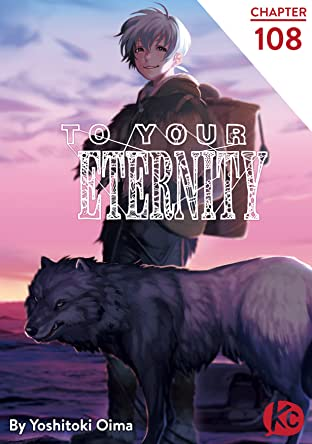 To Your Eternity No.108