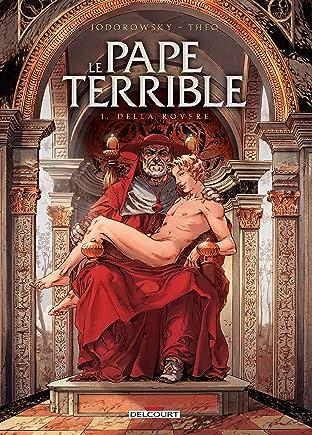 Le Pape terrible Vol. 1: Della Rovere