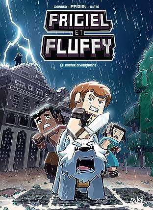 Frigiel et Fluffy Vol. 6: Le Manoir d'Herobrine