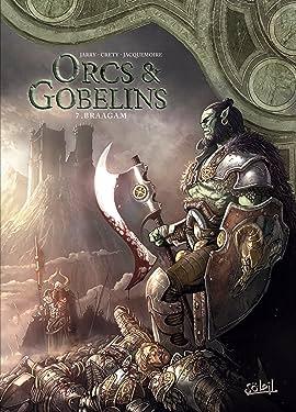 Orcs & Gobelins Vol. 7: Braagam