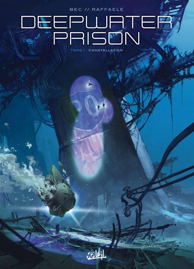 Deepwater Prison Vol. 1: Constellation