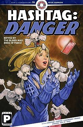 Hashtag Danger #4