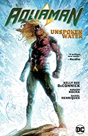 Aquaman (2016-) Vol. 1: Unspoken Water