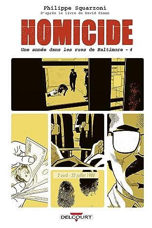 Homicide, une année dans les rues de Baltimore Vol. 4: 2 avril - 22 juillet 1988