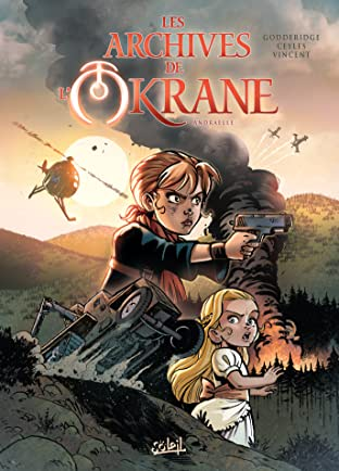 Les Archives de l'Okrane Vol. 1: Andraëlle
