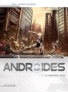 Androïdes Vol. 7: La Dernière Ange