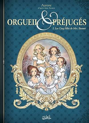 Orgueil et Préjugés Vol. 1: Les Cinq Filles de Mrs Bennet